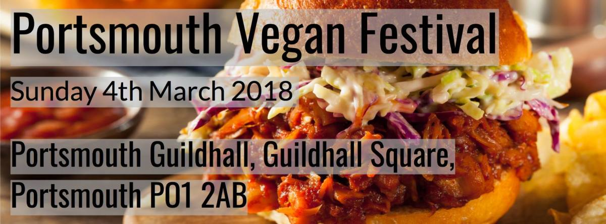 Portsmouth Vegan Festival – 4th March 2018