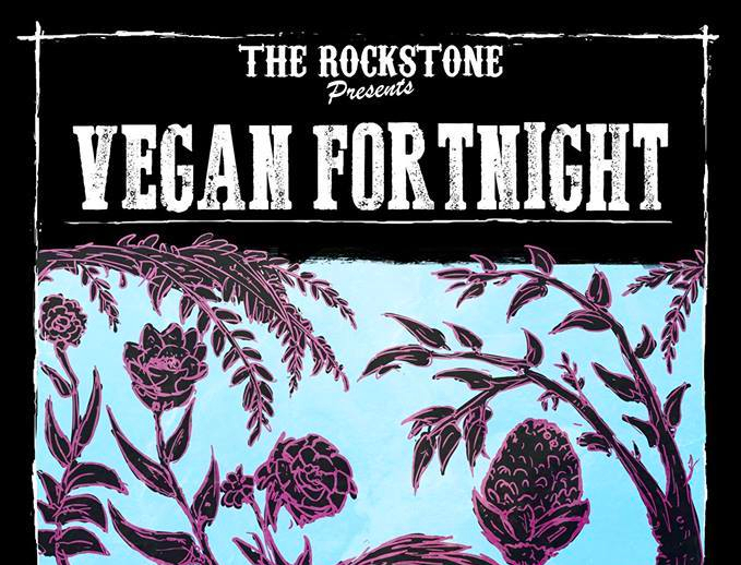 Rockstone Vegan FORTNIGHT? Let's go twice!